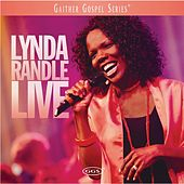 Lynda Randle Live by Lynda Randle