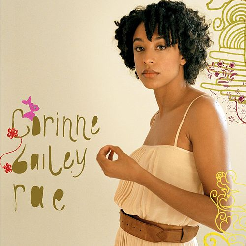 Corinne Bailey Rae (Deluxe Edition) by Corinne Bailey Rae