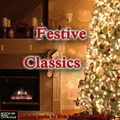 Festive Classics by Various Artists
