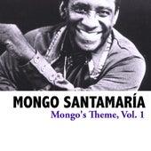 Mongo's Theme, Vol. 1 de Mongo Santamaria