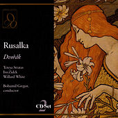 Rusalka by Antonin Dvorak