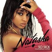 So Sick by Natasha