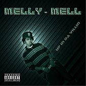 Up In Da Villin von Melly - Mell Tha Mobsta