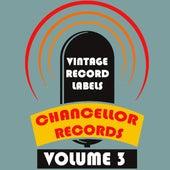Vintage Record Labels: Chancellor Records, Vol. 3 de Various Artists