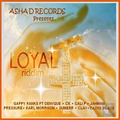 Loyal Riddim by Various Artists