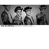 Workin' Hard, Vol. 1 by The Olympics