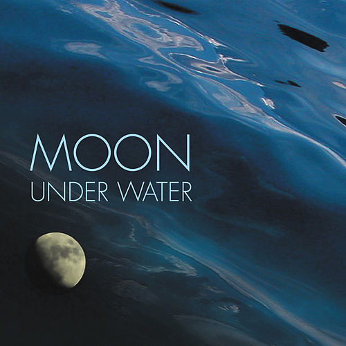 Moon Under Water by Various Artists