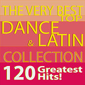 The Very Best Top Dance & Latin Collection 120 Greatest Hits! by Various Artists