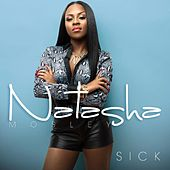Sick (Dirty) by Natasha Mosley