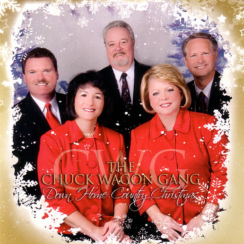 Down Home Country Christmas by Chuck Wagon Gang