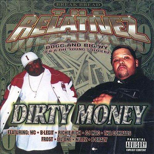 Dirty Money (ReMastered) by The Relativez