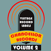 Vintage Record Labels: Chancellor Records, Vol. 2 van Various Artists
