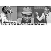 The Blue Beat Records Collection, Vol. 3 de Various Artists