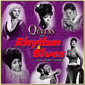 Queens of Rhythm & Blues, Vol. 1 by Various Artists