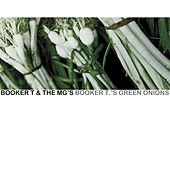 Booker T.'s Green Onions von Booker T. & The MGs