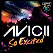 So Excited von Avicii