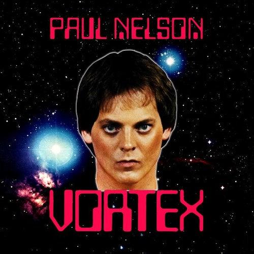 Vortex de Paul Nelson