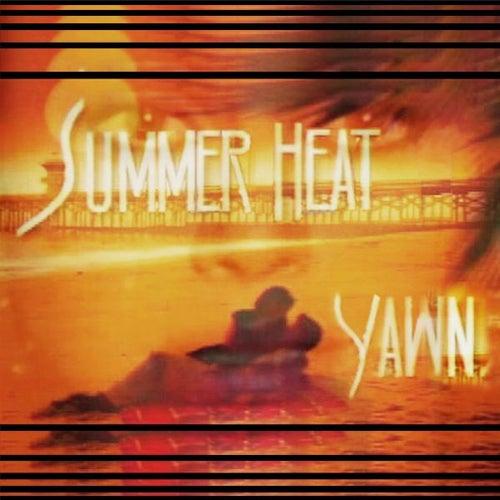 Summer Heat by YAWN