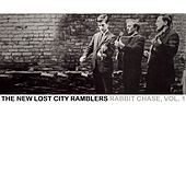Rabbit Chase, Vol. 1 de The New Lost City Ramblers