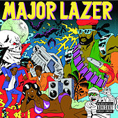 Guns Don't Kill People...Lazers Do de Major Lazer