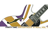 Party Time: British Rock 'N' Roll, Vol. 1 de Various Artists