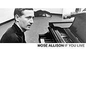 If You Live de Mose Allison