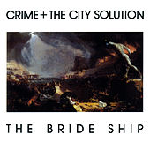 The Bride Ship de Crime & The City Solution