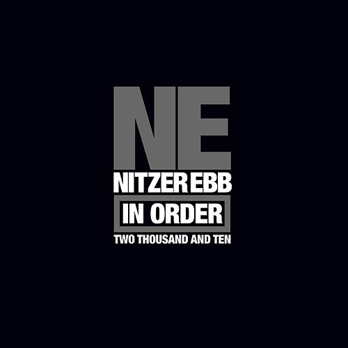 In Order by Nitzer Ebb