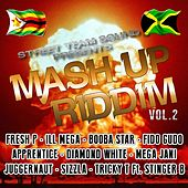 Mash Up Riddim, Vol. 2 (Street Team Sound Presents) by Various Artists