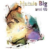 Natale Big (Anni 60) di Various Artists