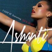 I Got It (feat. Rick Ross) von Ashanti
