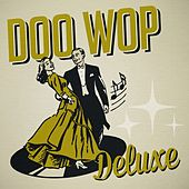 Doo Wop Deluxe by Various Artists