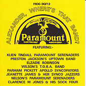 Alexander, Where's That Band? Paramount Recordings, Chicago 1926-1928 by Various Artists