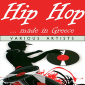 Hip Hop Made In Greece von Various Artists