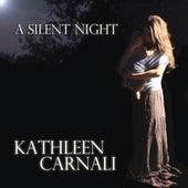 A Silent Night von Kathleen Carnali
