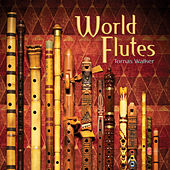 World Flutes by Thomas Walker