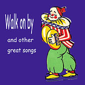 Walk on by and Other Great Songs by Various Artists