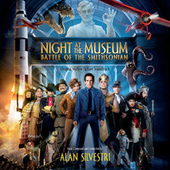 Night At The Museum: Battle Of The Smithsonian by Alan Silvestri