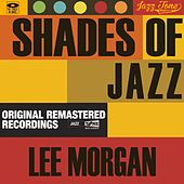 Shades of Jazz (Lee Morgan) by Lee Morgan