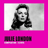 Julie London Compilation (73 Hits) by Julie London
