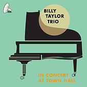In Concert At Town Hall de Billy Taylor