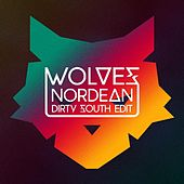 Wolves (Dirty South Edit) by Nordean