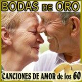 Bodas de Oro, Canciones de Amor de los 60 de Various Artists