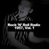 Rock 'N' Roll Radio 1957, Vol. 1 by Various Artists