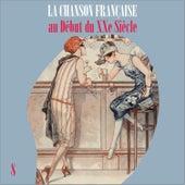 La Chanson Française au Début du XXe Siècle, Vol. 8 by Various Artists