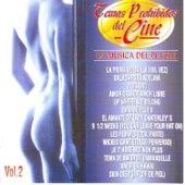 Temas Prohibidos Del Cine - La Música Del Placer Vol. 2 von Music Makers