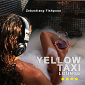 Yellow Taxi Lounge III by Zébastiang Fishpoon de Various Artists