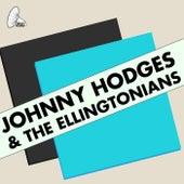 Johnny Hodges & The Ellingtonians by Johnny Hodges