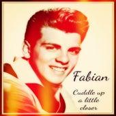 Cuddle Up a Little Closer van Fabian