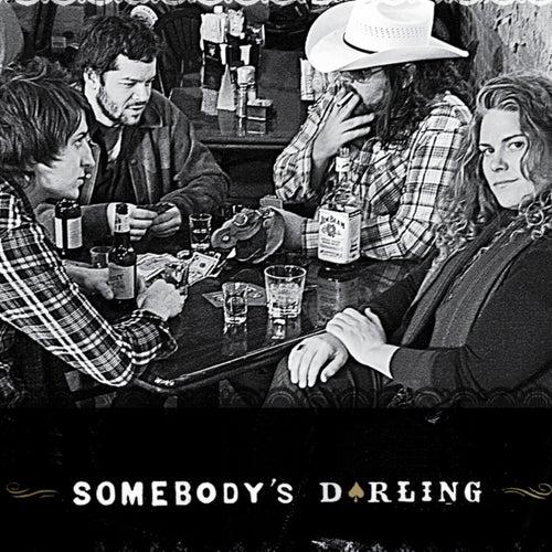 Somebody's Darling by Somebody's Darling